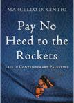 Pay No Heed to the Rockets