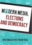 Modern Media, Elections and Democracy